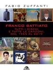 Franco Battiato. Tutti i dischi e tutte le canzoni, dal 1965 al 2019 Ebook di  Fabio Zuffanti