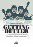 Getting better. Le 250 migliori canzoni dei Beatles classificate, valutate, commentate Ebook di  Leonardo Tondelli