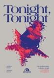 Tonight, tonight. La malinconia infinita degli Smashing Pumpkins Ebook di  Andrea Gozzi, Arianna Severi