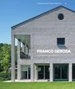 Franco Gerosa. Prove tecniche di architettura Libro di  Franco Gerosa