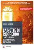 La notte di Riofreddo. La vera storia dell'operazione Soffiantini Ebook di  Claudio Clemente