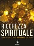 Ricchezza spirituale Ebook di  Mike Allen