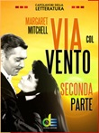 Via col vento Ebook di  Margaret Mitchell