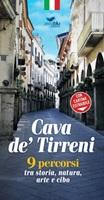 Cava de' Tirreni. 9 percorsi tra storia, natura, arte e cibo. Con cartina estraibile Libro di
