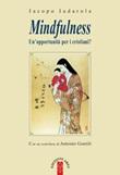 Mindfulness. Un'opportunità per i cristiani? Libro di  Iacopo Iadarola