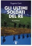 Gli ultimi soldati del re Ebook di  Eugenio Corti