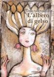 L'albero di gelso Libro di  Gaetana Anna Maria Restivo