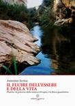 Il fluire dell'essere e della vita. Platone, la potenza della natura Dynamis e la fisica quantistica Libro di  Antonino Serina