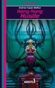 Hong Kong Hustle Libro di  Andrea Tupac Mollica
