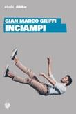 Inciampi Ebook di  Gian Marco Griffi