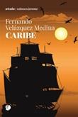 Caribe Ebook di  Fernando Velazquez Medina