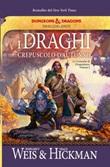 I draghi del crepuscolo d'autunno. Le cronache di Dragonlance Ebook di  Margaret Weis, Margaret Weis, Tracy Hickman, Tracy Hickman