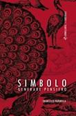 Simbolo. Generare pensiero Ebook di  Francesco Paparella, Francesco Paparella