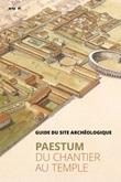 Paestum. Du chantier au temple. Guide du site archéologique Ebook di  Gabriel Zuchtriegel