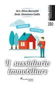 Il sussidiario immobiliare Ebook di  Elisa Boreatti, Damiano Gallo