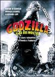 Godzilla. Il re dei mostri. Il sauro radioattivo di Honda e Tsuburaya Libro di  Davide Di Giorgio, Andrea Gigante, Gordiano Lupi