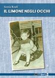 Il limone negli occhi Ebook di  Sonia Reali