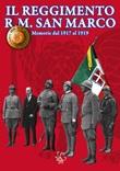 Il reggimento R. M. San Marco. Memorie dal 1917 al 1919. Ediz. illustrata Ebook di  Sergio Iacuzzi, Sergio Iacuzzi, Sergio Iacuzzi