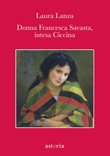 Donna Francesca Savasta, intesa Ciccina Ebook di  Laura Lanza