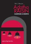 Campane a morto. Agatha Raisin Ebook di  M. C. Beaton