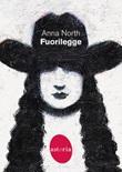 Fuorilegge Ebook di  Anna North