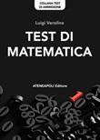 Test di Matematica. Test di ammissione all'Università Ebook di  Luigi Verolino