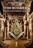 The builders. A story and study of masonry Ebook di  Joseph Fort Newton, Joseph Fort Newton