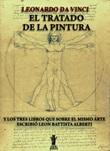 El tratado de la pintura. Y los tres libros que sobre el mismo arte escribió Leon Battista Alberti Ebook di Leonardo da Vinci,Leonardo da Vinci, Leon Battista Alberti, Leon Battista Alberti