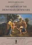 The History of the Dionysian Artificers Ebook di  Hipólito José Da Costa, Hipólito José Da Costa