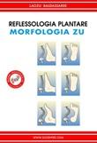 Reflexología del pie. Morfologia zú Ebook di  Laozu Baldassarre