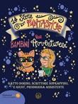 14 storie fantastiche per bambini avventurosi. Gatto Dorino, scrittore sopraffino e Giusy, prodigiosa assistente Ebook di  Giuseppina Barzaghi