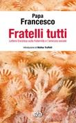 Fratelli tutti. Enciclica Libro di Francesco (Jorge Mario Bergoglio)