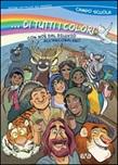...di tutti i colori. Con Noè dal diluvio all'arcobaleno. Campo scuola