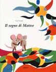 Il sogno di Matteo. Ediz. a colori Libro di  Leo Lionni