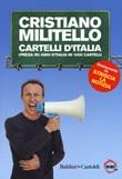 Cartelli d'italia. (Presa in) giro d'Italia in 1000 cartelli Libro di  Cristiano Militello