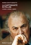 La cartomante di Fellini. L'uomo, il genio, l'amico Libro di  Marina Ceratto Boratto