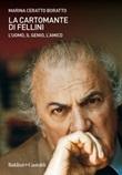 La cartomante di Fellini. L'uomo, il genio, l'amico Ebook di  Marina Ceratto Boratto