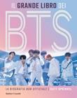 Il grande libro dei BTS. La biografia «non ufficiale» Ebook di  Katy Sprinkel