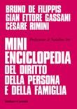 Mini enciclopedia del diritto della persona e della famiglia Ebook di  Bruno De Filippis, Gian Ettore Gassani, Cesare Rimini