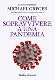 Come sopravvivere a una pandemia Ebook di  Michael Greger