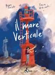 Il mare verticale Ebook di  Brian Freschi, Ilaria Urbinati