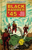 Black Hammer '45 Ebook di  Jeff Lemire, Ray Fawkes