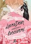 Laura Dean continua a lasciarmi Ebook di  Mariko Tamaki, Rosemary Valero-O'Connell