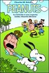 Peanuts. La felicità è una coperta calda, Charlie Brown!