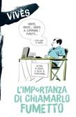 L' importanza di chiamarlo fumetto Ebook di  Bastien Vivès
