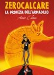 La profezia dell'armadillo. Artist edition Ebook di Zerocalcare