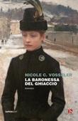 La baronessa del ghiaccio Ebook di  Nicole C. Vosseler