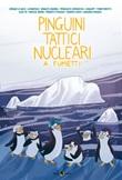 Pinguini Tattici Nucleari a fumetti Ebook di