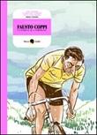 Fausto Coppi, l'uomo e il campione Libro di  Davide Pascutti