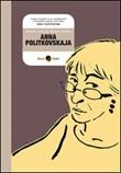 Anna Politkovskaja Libro di  Elisabetta Benfatto, Francesco Matteuzzi
